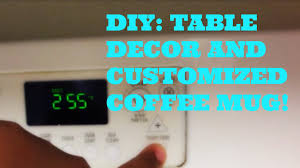 Diy Kitchen Table Centerpieces Diy Kitchen Table Centerpiece Sharpie Coffee Mug Youtube