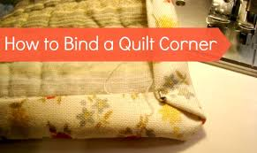 How to Bind a Quilt -Corners - & easy way to bind a quilt Adamdwight.com