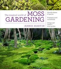 Small Picture The Magical World of Moss Gardening from Timber Press