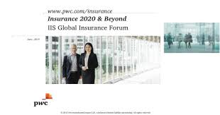 We were honoured to accept the invitation of the german government and insurance industry to present. 2015 Pricewaterhousecoopers Llp A Delaware Limited Liability Partnership All Rights Reserved Insurance 2020 Beyond Iis Global Insurance Forum Www Pwc Com Insurance Pptx Powerpoint
