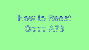 How to Reset & Unlock Oppo A73 - YouTube