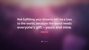 Quotes About Fulfilling Dreams