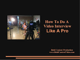 How To Do A Video Interview How To Do A Video Interview Like A Pro