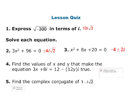 lesson quiz 1 express in terms of i solve each equation 3