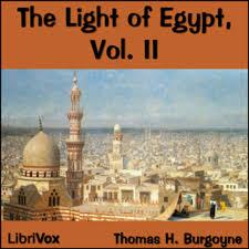 The Light Of Egypt Vol Ii Thomas H Burgoyne Free