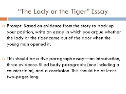 "argumentative essay ppt video online  8 ""the lady or the tiger"" essay"