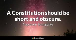 A Constitution Should Be Short And Obscure Napoleon Bonaparte Adorable Constitution Quotes
