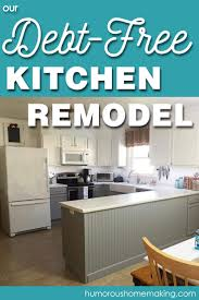 Free Kitchen Remodel Contest Our Debt Free Kitchen Remodel Humorous Homemaking