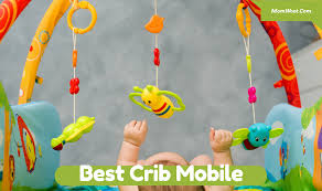 the best crib mobile