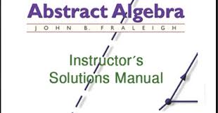 A First Course In Abstract Algebra Solutions A First Course In Abstract Algebra 9780201763904 Dinosauriens Info