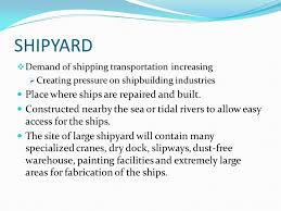 topic shipyard practices ppt video online 2 shipyard