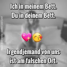 Ich In Meinem Bett Du In Deinem Deutsch Anmachsprüche Lustig