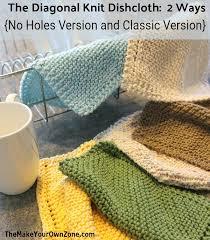 Knit Dishcloth Pattern Amazing 48 Ways To Knit Diagonal Dishcloths Holes Or NoHoles