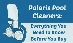 Polaris Pool Cleaners Everything You Need To Know Before You Buy