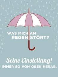 Regentag Spruch I Like It Lustige Sprüche Witzige Sprüche Und