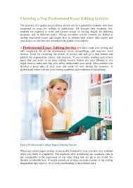 choosing a top professional essay editing services choosing a top professional essay editing services the presence of a quality essay editing service can