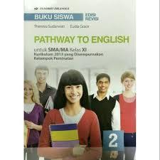 Pada pernyataan tersebut yang dinamakan besaran jawaban : Jual Buku Siswa Pathway To English 2 Untuk Sma Ma Kelas Xi Kurikulum 2013 Jakarta Barat Dimainin Store1737 Tokopedia