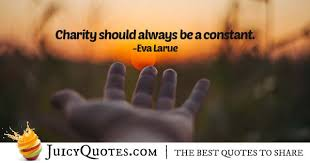 Charity Quotes Best Charity Quotes And Sayings Learn More About Charity And Giving