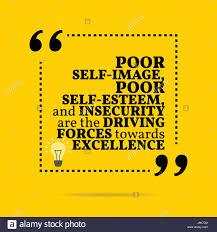 Inspirational Motivational Quote Poor Self Image Poor Self Esteem