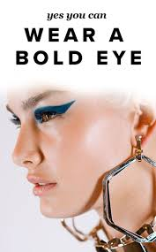 yes you can wear a bold eye color