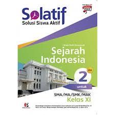 24 tahun 2016 dan standar penilaian pendidikan pada permendikbud no. Jual Buku Pelajaran Sma Ma Solatif Sejarah Indonesia Kelas Xi K2013 Di Lapak Rumah Buku Nanda Bukalapak