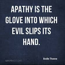 Apathy Quotes Gorgeous Bodie Thoene Quotes QuoteHD