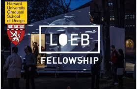 Loeb Design Harvard Gsd Loeb Fellowship For International Applicants