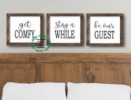 be our guest over the bed wall decor