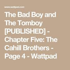 best the bad boy and the tomboy images bad boys  the bad boy and the tomboy chapter five the cahill brothers