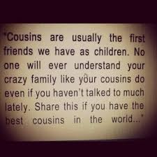Cousin Love Quotes Cool Quotes About I Love My Cousin 48 Quotes