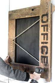 Learn How To Make This Reclaimed Wood Farmhouse Office Sign Chalkboard With Twine All You