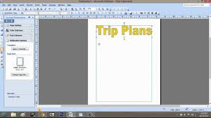 Make A Vacation Itinerary How To Make A Trip Itinerary Using Microsoft Publisher Microsoft Graphic Design Programs