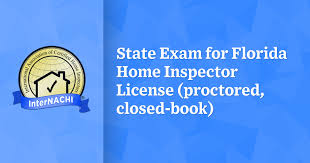 Exams are randomly generated to provide you with a fresh set of questions so you can be prepared to pass your state insurance exam the first time through. State Exam For Florida Home Inspector License Proctored Closed Book Internachi