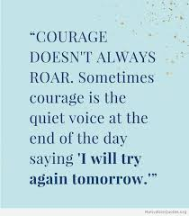 Courage Quotes Best Courage Quotes For Her Motivational Quotes