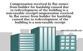 Receipt Builder Compensation Received By Flat Owner From Builder For