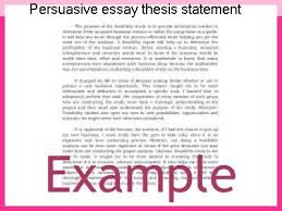 persuasive essay thesis statement examples persuasive essay thesis statement examples essay academic service