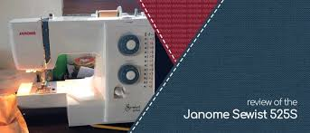 Janome 525s Sewing Machine Review