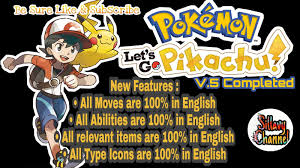 New Update ] Pokemon Let's Go Pikachu GBA English Completed V5.0, With Mega  Evolution, Gen 8 & More