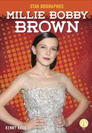 Millie Bobby Brown (Star Biographies ...