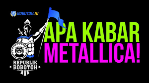 Apa Kabar Metallica Youtube