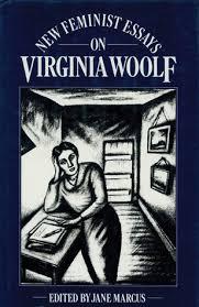 new feminist essays on virginia woolf by jane marcus 116137