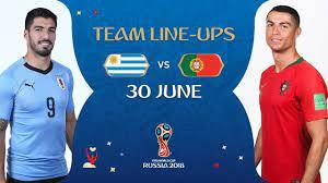 LINEUPS – URUGUAY V PORTUGAL - MATCH 49 @ 2018 FIFA World Cup™ - YouTube
