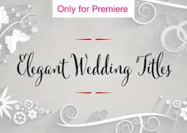 Wedding Title Template Elegant Wedding Titles And Transitions Motion Graphics