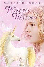 the princess and the unicorn carol hughes 9780375855627 amazon books