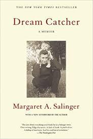 Dream Catcher A Memoir Dream Catcher A Memoir Margaret A Salinger 100 1