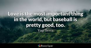 Baseball Quotes Adorable Baseball Quotes BrainyQuote