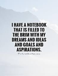 Dreams And Aspirations Quotes Best of 24 Best Aspiration Quotes And Sayings