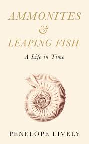 Ammonites and Leaping Fish: A Life in Time: Penelope Lively: 9780241146385:  Amazon.com: Books
