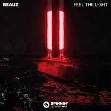 Feel The Light Beauz Feel The Light Spinnin Records Asia Spinnin