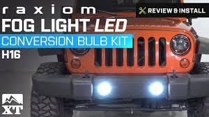 Jeep Tj Fog Light Bulb Replacement Jeep Wrangler Raxiom Fog Light Led Conversion Bulb Kit H16 2010 2017 Jk Review Install